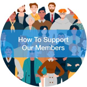 How-To-Support-Our-Members